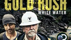 Gold Rush White Water on Discovery