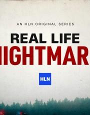 Real Life Nightmare